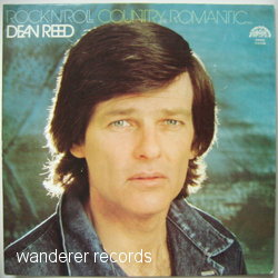 REED,Dean - Rock'n'roll country romantic