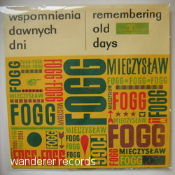FOGG,MIECZYSLAW - Remembering Old Days - LP