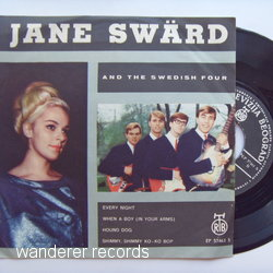 SWARD,Jane AND THE SWEDISH FOUR - Every Night/When a boy(in your arms)/ Hound dog/ Shimmy