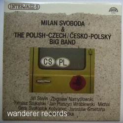 SVOBODA,Milan & THE POLISH-CZECH BIG BAND - Interjazz 5