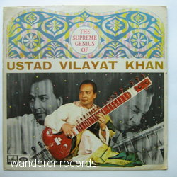 USTAD VILAYAT KHAN - The Supreme genius of