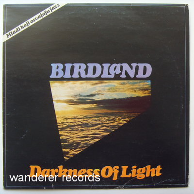 BIRDLAND - Darkness Of Light