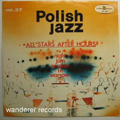 SADOWSKI, NAMYSLOWSKI, KAROLAK, WROBLEWSKI,  - All Stars After Hours Night jam session in Warsaw 1973
