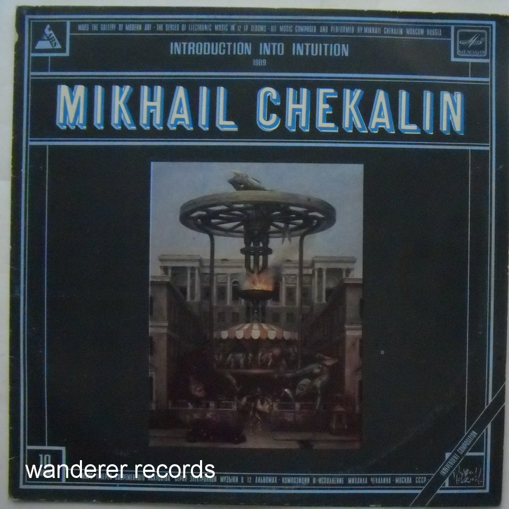 CHEKALIN,Mikhail - Introduction into Intuition