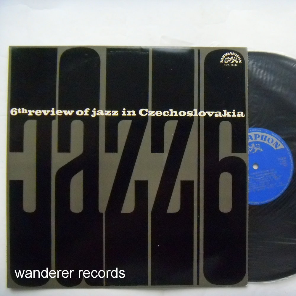 SHQ, Pavel POLANSKY QUARTET etc. - 6th review of jazz in Czechoslovakia Jazz 6