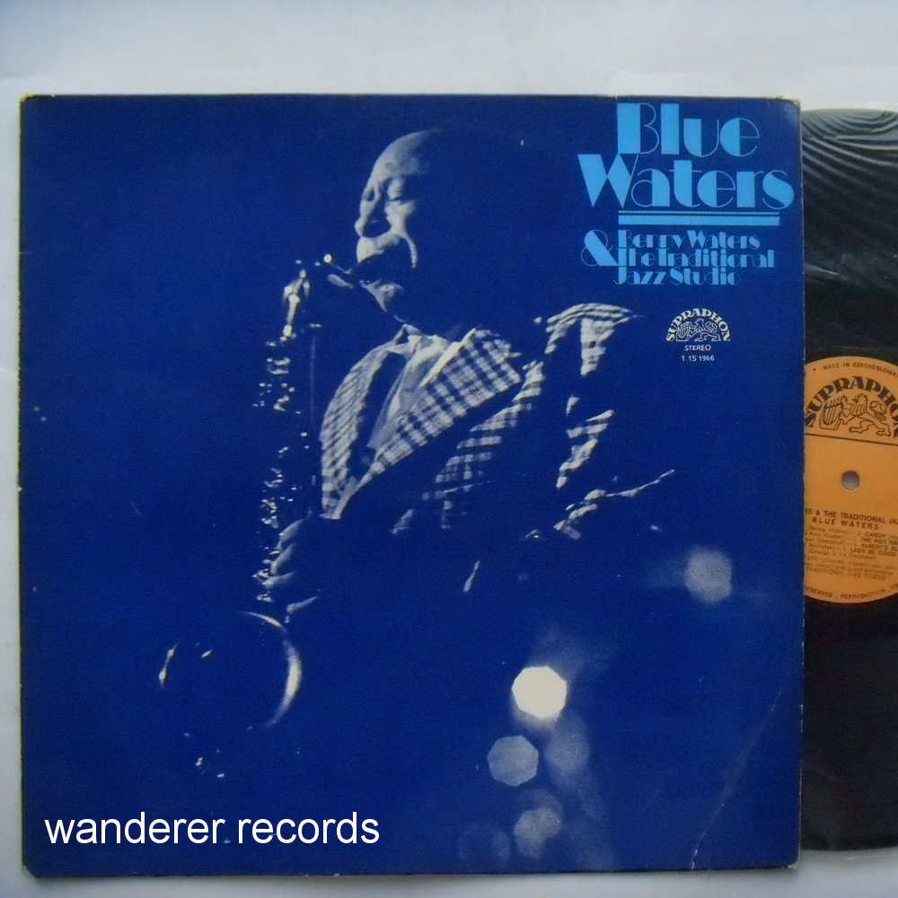 Benny Waters & The Traditional Jazz Studio - Blue waters