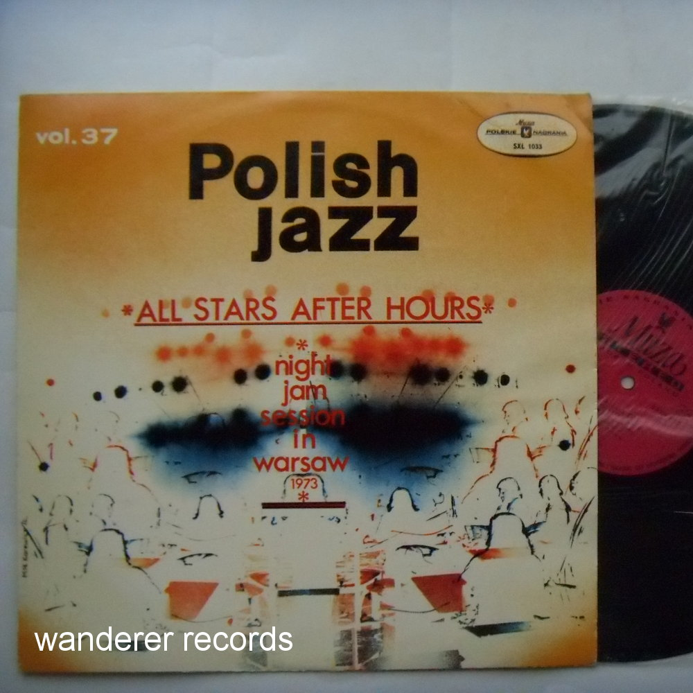 NAMYSLOWSKI, KAROLAK, WROBLEWSKI, SADOWSKI - All Stars After Hours 1973 jam session- mint unplayed