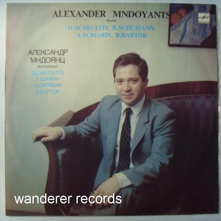 ALEXANDER MNDOYANTS - Scarlatti Piano sonatas, Schumann Noveletta, Scriabin Sonata No. 9, Bartok Romanian dances - LP
