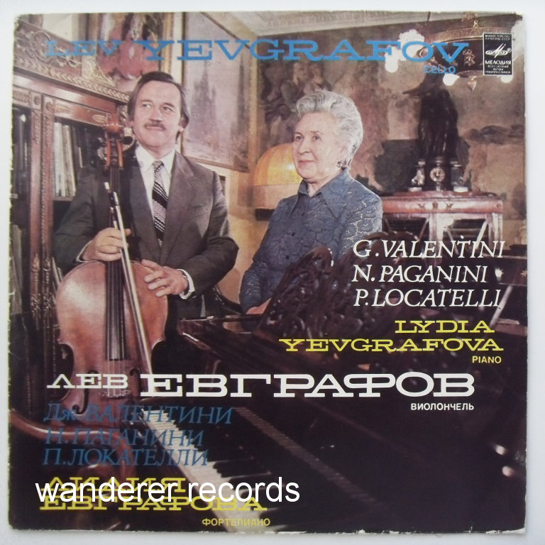 Lev & Lydia EVGRAFOV YEVGRAFOV - Valentini, Locatelli cello sonatas, Paganini Introduction and Variations on G string.